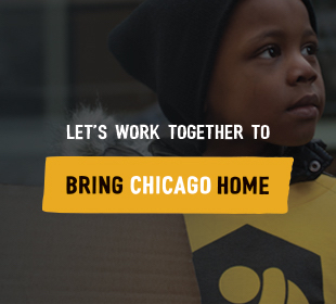 Let's work together to Bring Chicago Home
