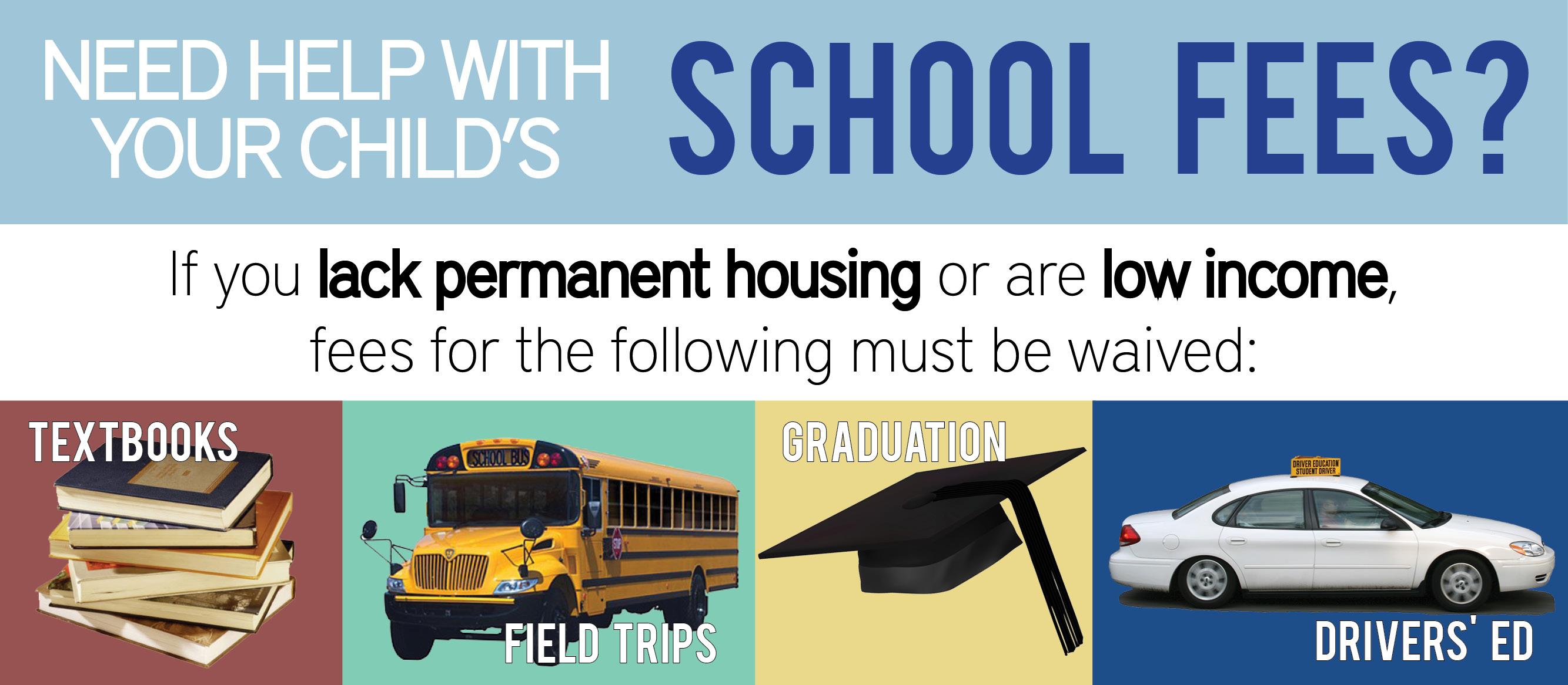 School fee waivers for homeless and low-income students