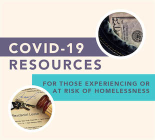 COVID-19 Resources Guide for those experiencing or at risk of homelessness